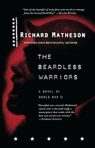 The Beardless Warriors: A Novel Of World War Ii