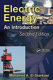 Electric Energy: An Introduction, Second Edition (Power Electronics And Applications Series)