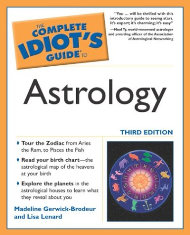 The Complete Idiot'S Guide To Astrology, 3E