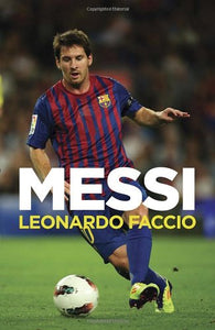Messi: Una Biografa (Spanish Edition)