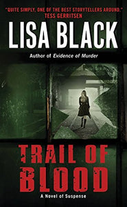 Trail Of Blood (Theresa Maclean Novels)