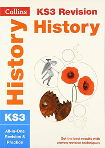 Collins New Key Stage 3 Revision  History: All-In-One Revision And Practice