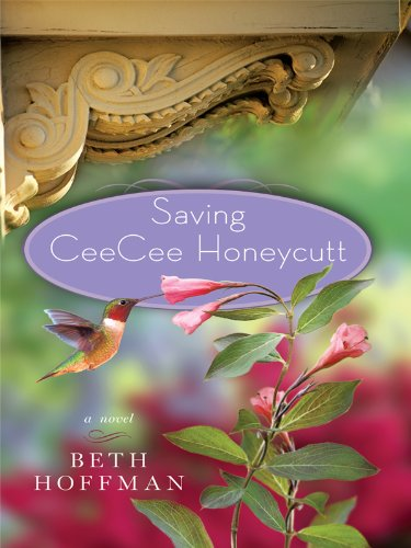 Saving Ceecee Honeycutt (Thorndike Press Large Print Basic Series)