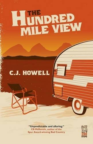 The Hundred Mile View (A Jake Keller Thriller)