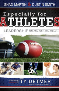 Especially For Athletes: Leadership On And Off The Field