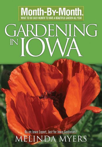 Month-By-Month Gardening In Iowa
