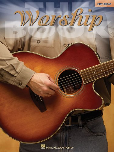 The Worship Book Easy Guitar (No Tab)  The Book  Series