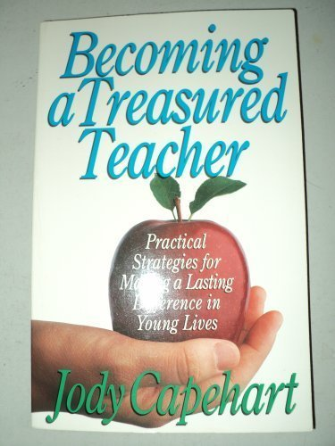 Becoming A Treasured Teacher