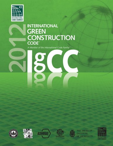 2012 International Green Construction Code (International Code Council Series)