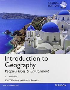 Introduction To Geography: People, Places, And Environment, Global Edition