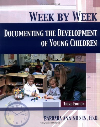 Week By Week: Documenting The Development Of Young Children