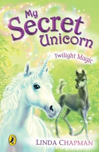 Twilight Magic (My Secret Unicorn)