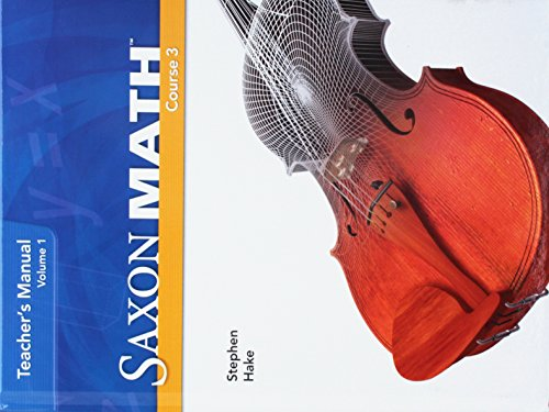 Saxon Math Course 3: Teacher Manual 2007