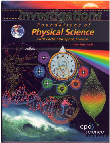 Investigations: Foundations Of Physical Science (Foundations Of Physical Science With Earth And Spac