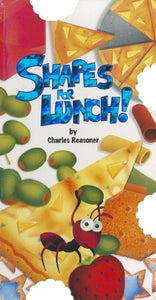 Shapes For Lunch! (Bite Books (Just For Kids Press))