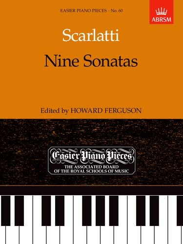 Nine Sonatas: Easier Piano Pieces 60 (Easier Piano Pieces (Abrsm))