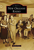 New Orleans Radio (Images Of America)