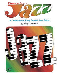 Piano A La Jazz -- Easy: A Collection Of Easy Jazz Solos