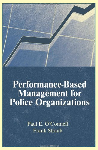 Performance-Based Management For Police Organizations