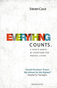 Everything Counts Revised Edition: A Years Worth Of Devotions For Radical Living