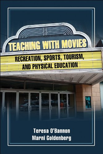 Teaching With Movies: Recreation, Sports, Tourism, And Pe