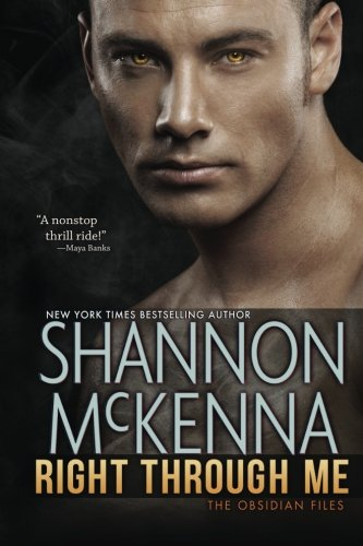 Right Through Me (The Obsidian Files) (Volume 1)