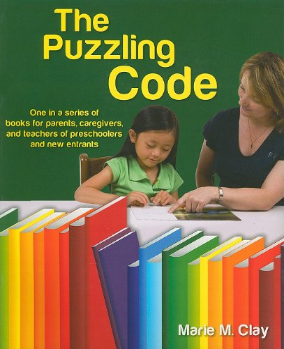 The Puzzling Code (Pathways To Early Literacy Series: Discoveries In Writing And Reading)