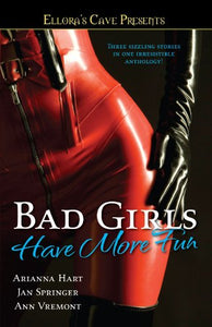 Bad Girls Have More Fun: Ellora'S Cave