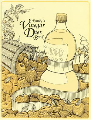 Emily'S Vinegar Diet Book.