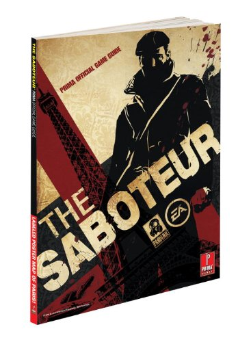 The Saboteur: Prima Official Game Guide (Prima Official Game Guides)