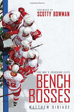 Bench Bosses: The Nhl'S Coaching Elite