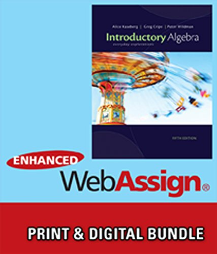 Bundle: Cengage Advantage Books: Introductory Algebra: Everyday Explorations, 5Th + Webassign Printed Access Card For Kaseberg/Cripe/Wildman'S Explorations, 5Th Edition, Single-Term
