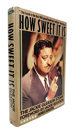 How Sweet It Is: The Jackie Gleason Story