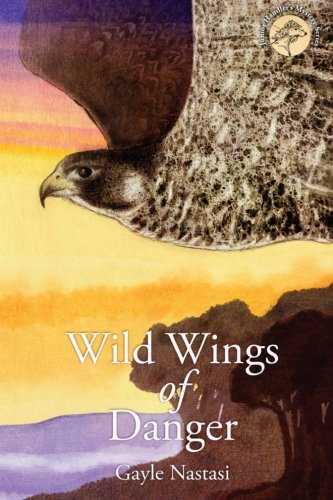 Wild Wings Of Danger (Junior Handler Mysteries) (Volume 2)