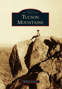 Tucson Mountains (Images Of America)