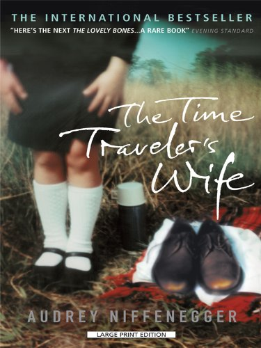 The Time Travelers Wife (Large Print Press)