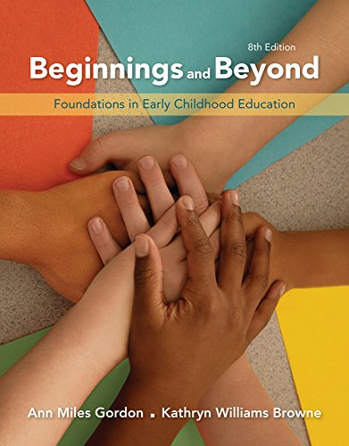 Cengage Advantage Books: Beginnings & Beyond: Foundations In Early Childhood Education