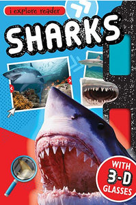 Sharks: With 3-D Glasses (I Explore Reader)