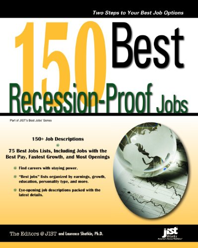 150 Best Recession-Proof Jobs (Jist Best Jobs)