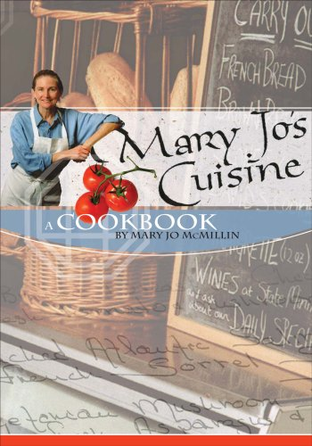 Mary Jo'S Cuisine: A Cookbook By Mary Jo Mcmillin