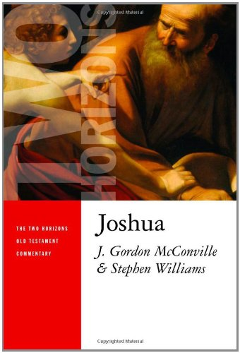 Joshua (The Two Horizons New Testament Commentary)