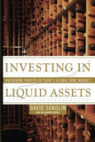 Investing In Liquid Assets: Uncorking Profits In Today'S Global Wine Market