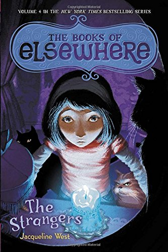 The Strangers: The Books Of Elsewhere, Vol. 4