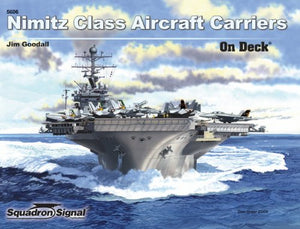 Nimitz Class Aircraft Carriers - On Deck No. 6