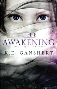 The Awakening (The Gifting Series) (Volume 2)