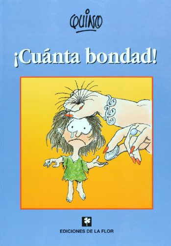 !Cuanta Bondad!/ So Much Goodness! (Spanish Edition)