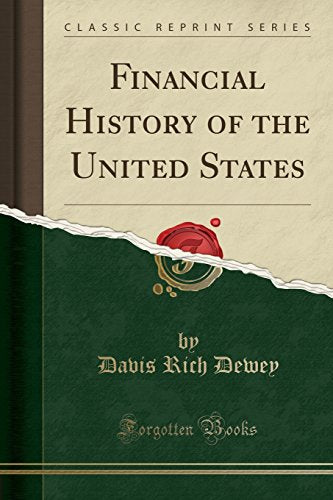 Financial History Of The United States (Classic Reprint)