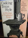 Cooking Texas Style: A Heritage Of Traditional Recipes