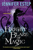 Bright Blaze Of Magic (Black Blade)
