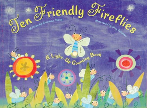Ten Friendly Fireflies: A Light-Up Counting Book